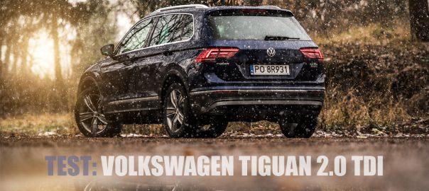 TEST Volkswagen Tiguan 2.0 TDI